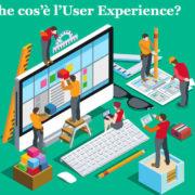 Che cos'è l'user experience?