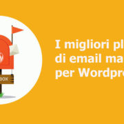 I migliori plugin di email marketing per Wordpress.