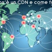 Cos'è un CDN