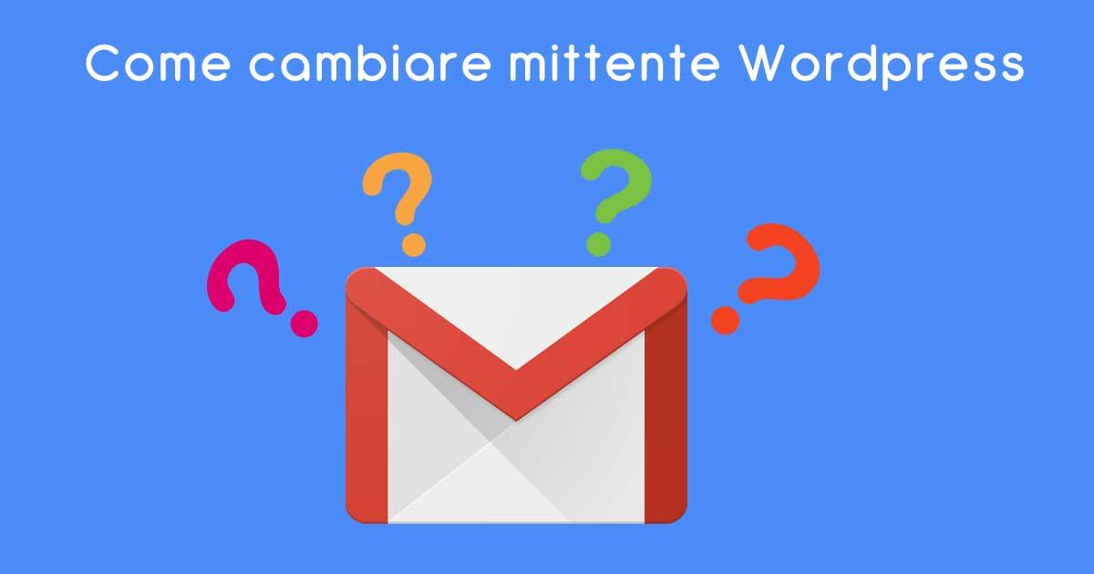 Cambiare mittente Wordpress