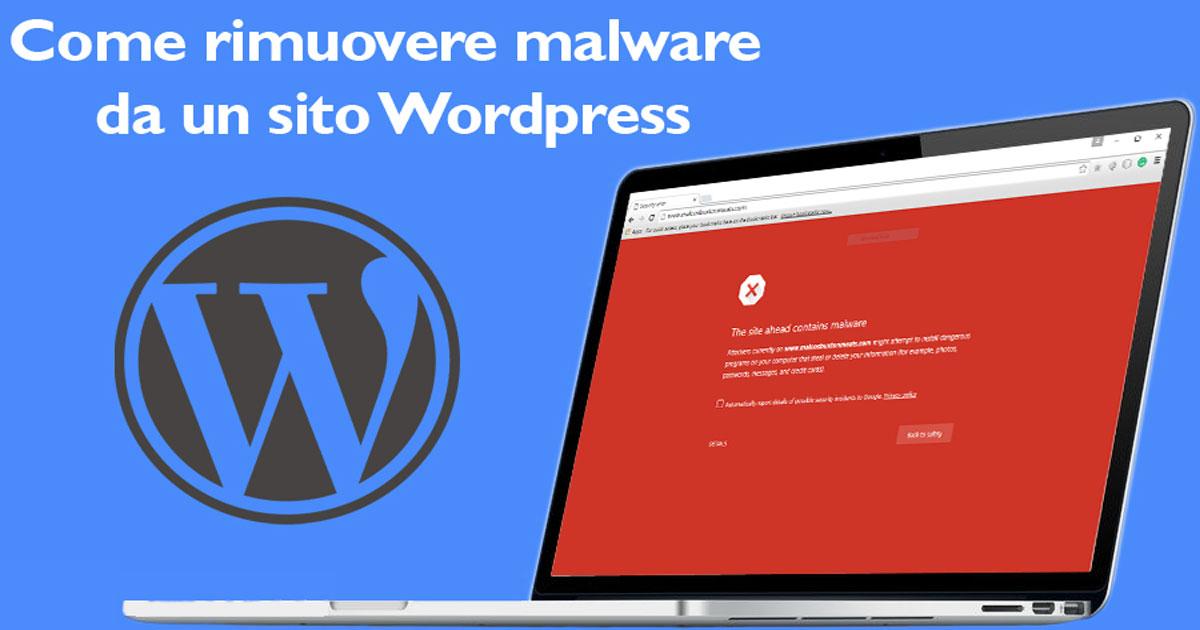 Rimuovere malware da un sito WordPress