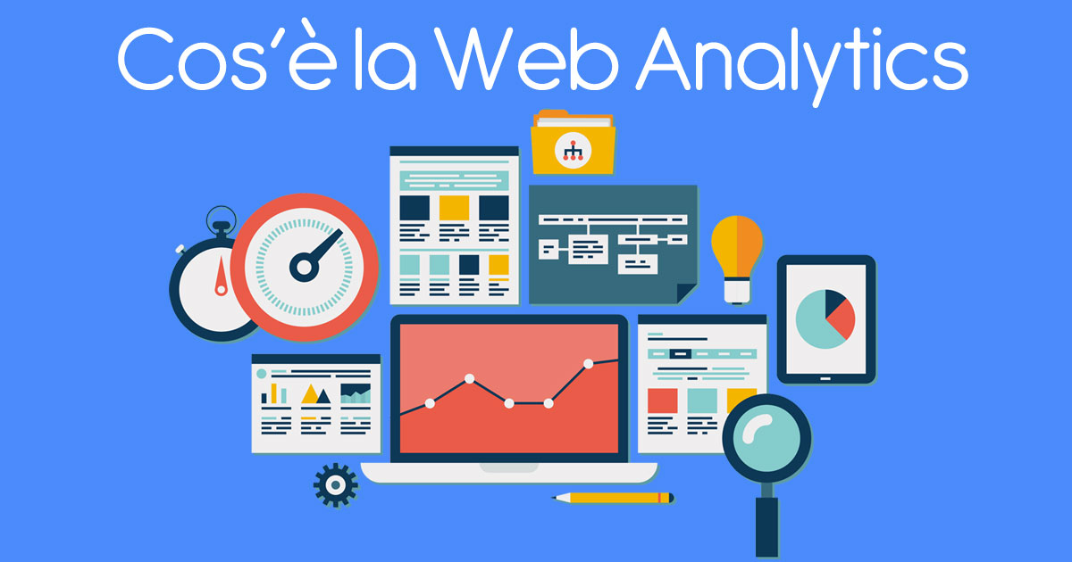 Cos'è la Web Analytics ?