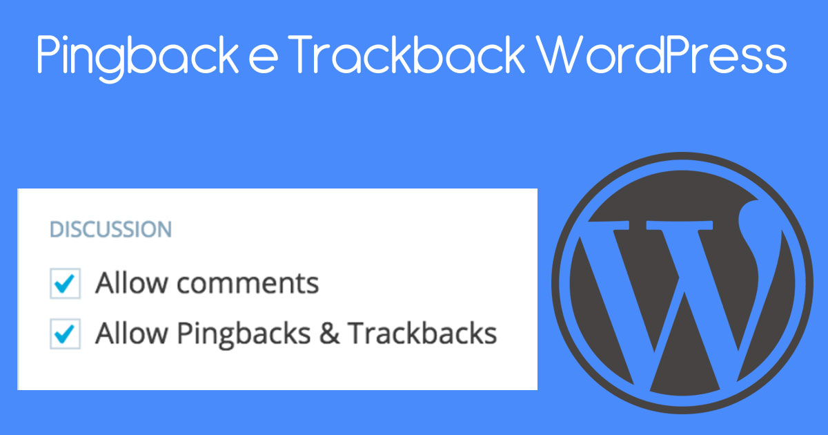 Pingback e Trackback WordPress