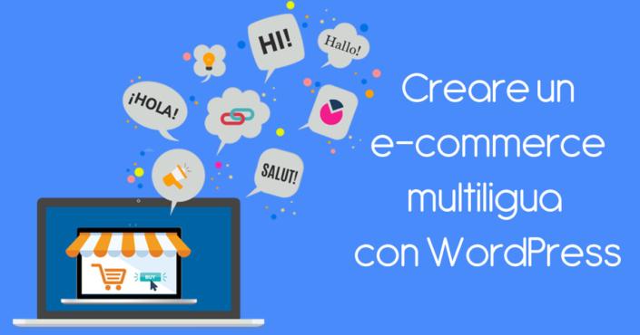 Creare un e-commerce multilingua con WordPress