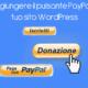 Aggiungere il pulsante paypal al tuo sito WordPress